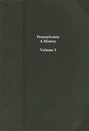 Pennsylvania, A History - Volume 3 cover image
