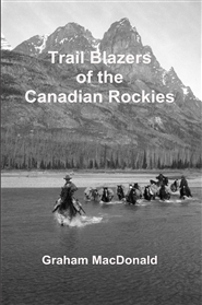 Trail Blazers of the Canadian Rockies cover image
