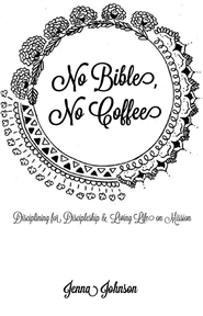 No Bible, No Coffee cover image