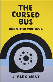 The Cursed Bus and Other Writings cover image