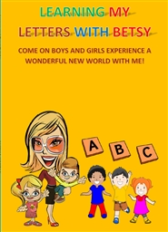 Learning my alphabet with Betsy cover image
