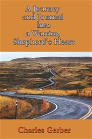 A Journal and Journey into a Warrior, Shepherd