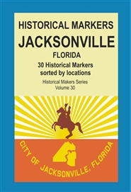 Historical Markers JACKSONVILLE, Florida cover image
