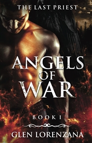 Angels of War And The Last Priest cover image