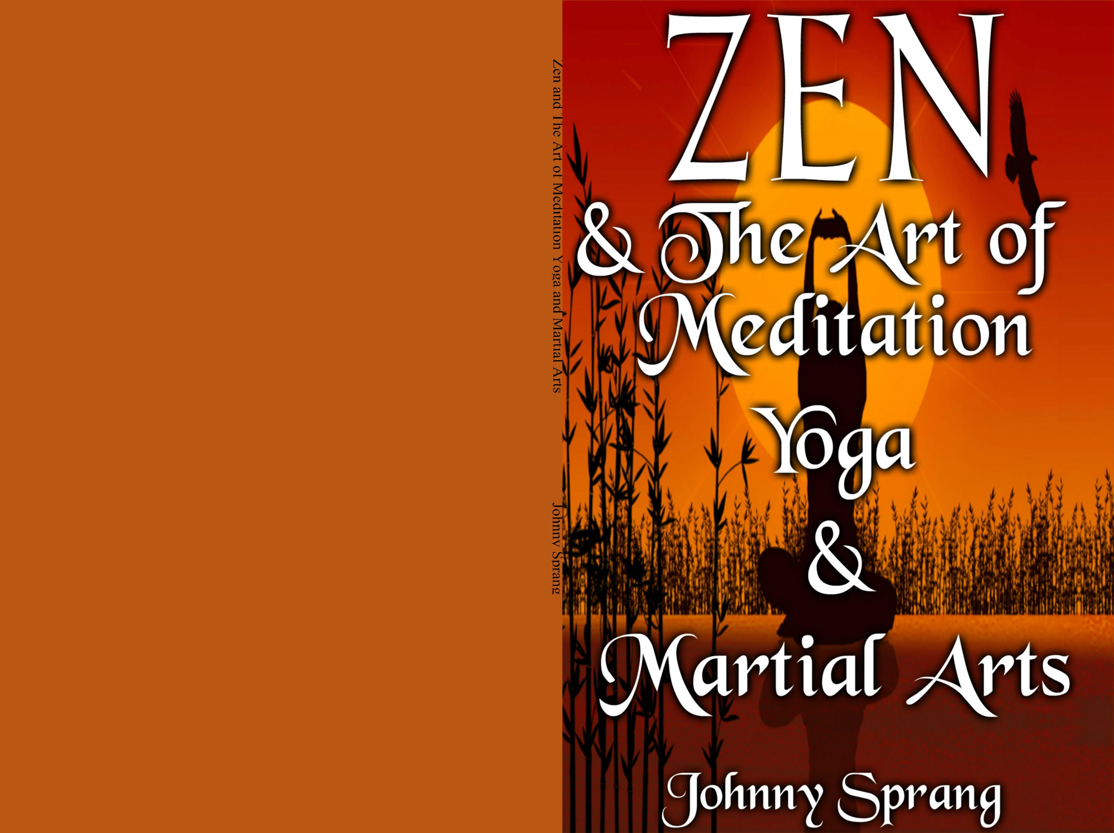 Zen and The Art of Meditation Yoga and Martial Arts cover image