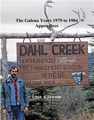 The Galena Years 1979 to 1984 Appendices cover image