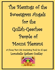 The Blessings of the Sweetgrass Angels for the Gullah-Geechee People of Mount Pleasant cover image