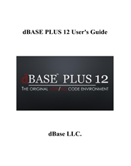 dBASE PLUS 12 User's Guide by dBase LLC  : $24 95 : TheBookPatch com