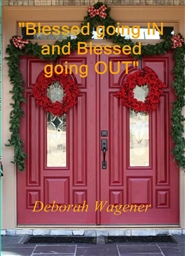 """Blessed going IN and Blessed going OUT"" cover image"