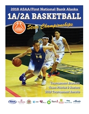 2018 ASAA/First National Bank Alaska 1A/2A Basketball State Championship Program cover image