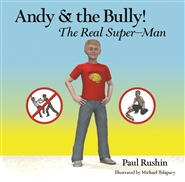 Andy and the Bully! The Real Super-Man cover image