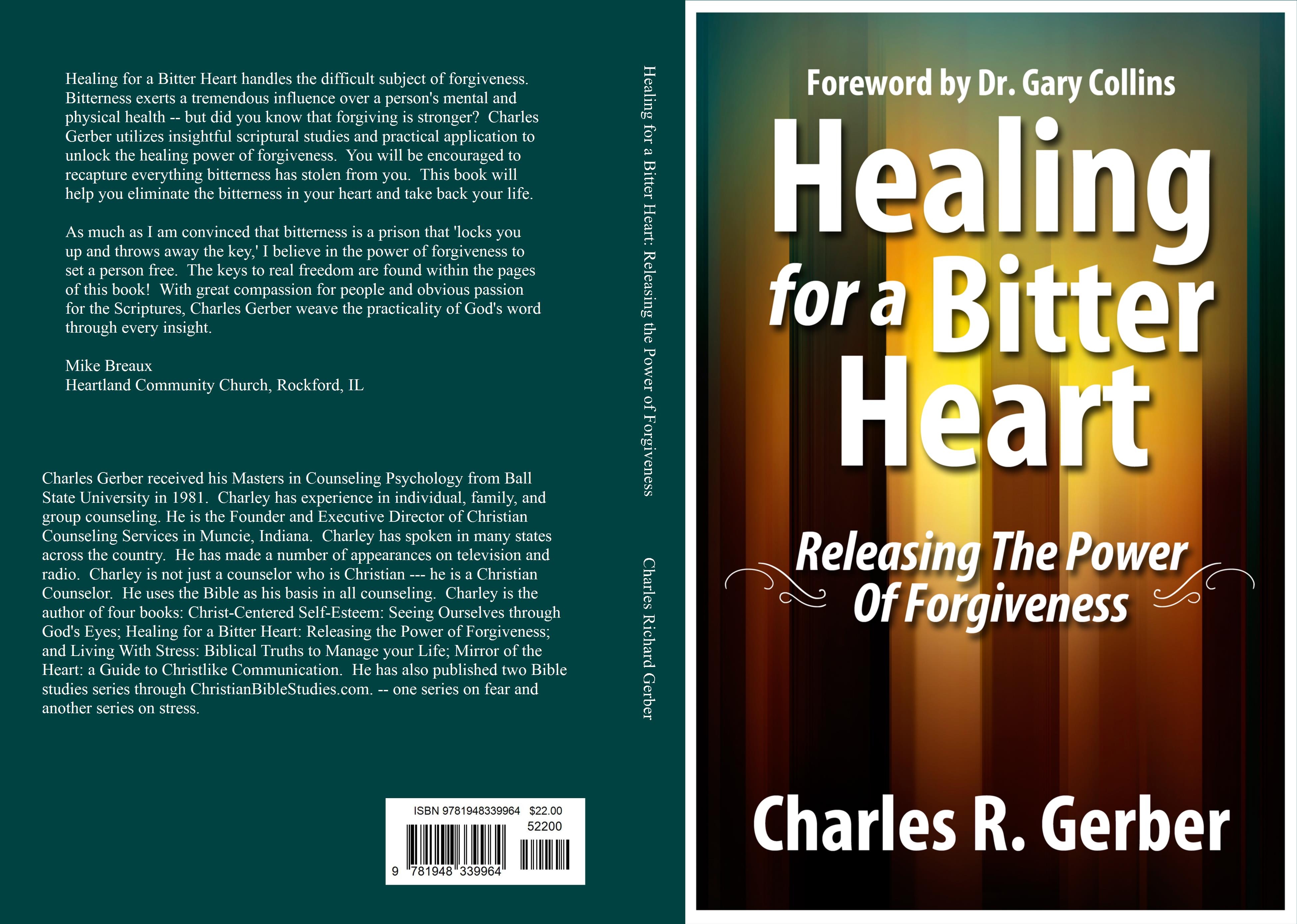 Healing for a Bitter Heart: Releasing the Power of Forgiveness cover image