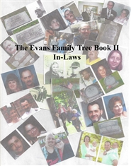 The Evans Family Tree Book II In-Laws cover image