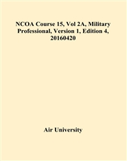 NCOA Course 15, Vol 2A, Military Professional, Version 1, Edition 4, 20160420 cover image