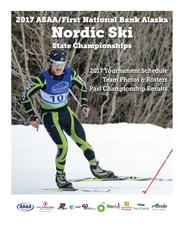 2017 ASAA/First National Bank Alaska Nordic Ski State Championship Program cover image
