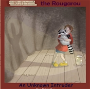 Rudy the Rougarou - An Unknown Intruder cover image