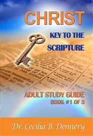 Christ: Key to the Scripture - Adult Study Guide Book #1 of 3 cover image