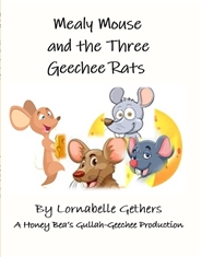 Mealy Mouse and the Three Geechee Rats cover image