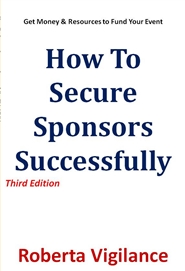 How To Secure Sponsors Successfully, Third Edition cover image