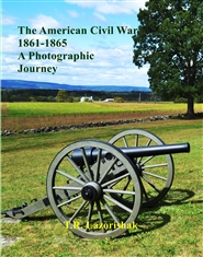 The American Civil War 1861-1865 A Photographic Journey cover image