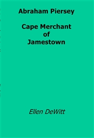 Abraham Piersey:  Capemerchant of Jamestown cover image