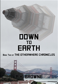 The Otherwhere Chronicles Book Two: Down to Earth cover image