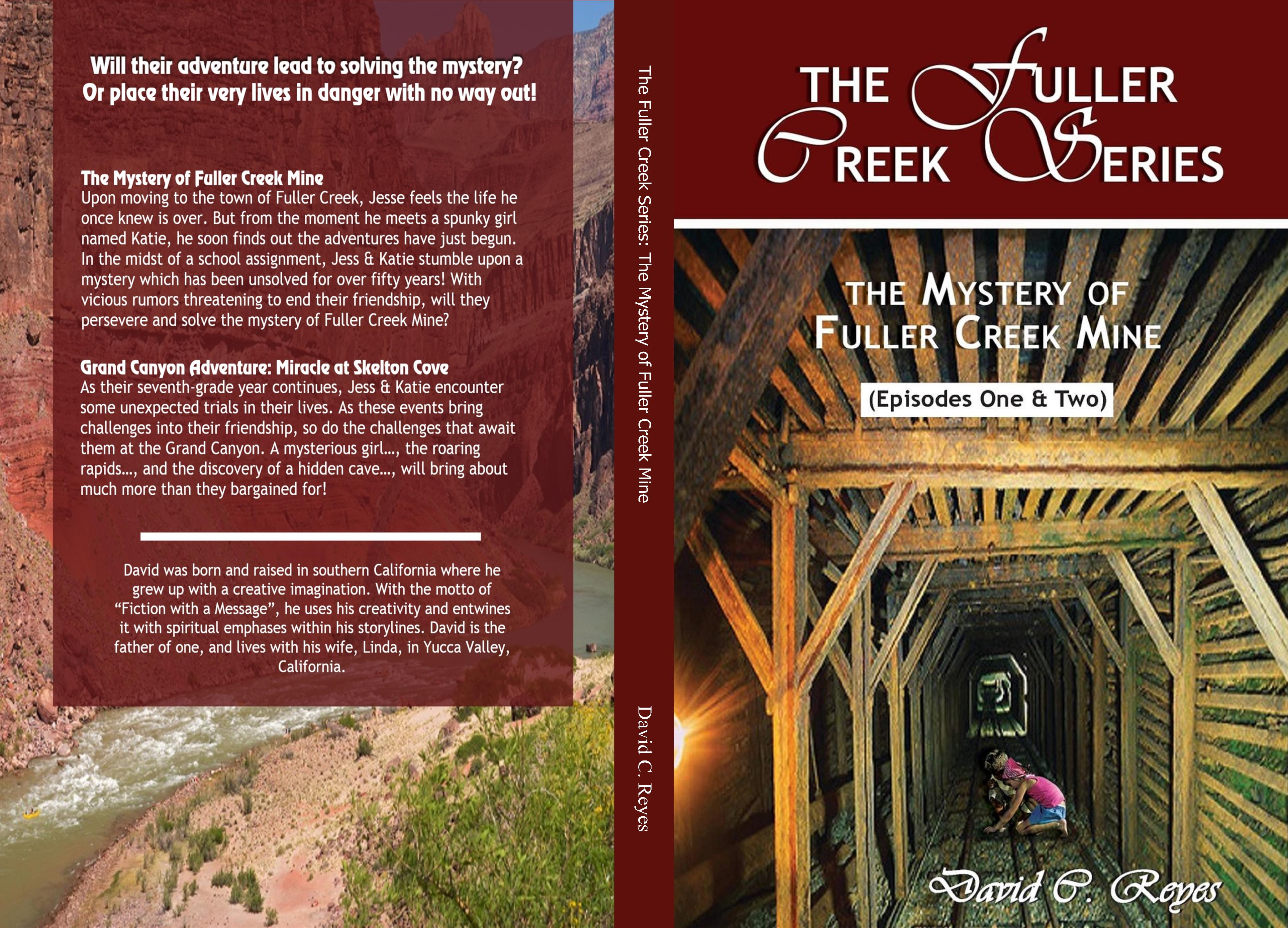 The Fuller Creek Series: The Mystery of Fuller Creek Mine cover image