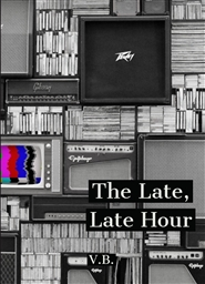 The Late, Late Hour  cover image