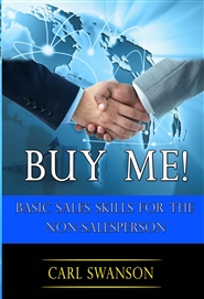Buy Me! Basic Sales for the Non- Salesperson cover image