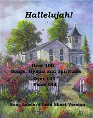 Hallelujah! Songs, Hymns & Spirituals - Song Leader
