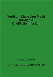 Nutrition; Managing Meals through a C. difficile Infection cover image
