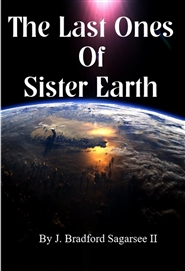 The Last Ones of Sister Earth cover image