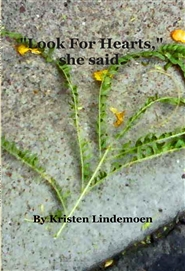 """Look For Hearts,"" she said. cover image"