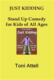 JUST KIDDING Stand Up Comedy for Kids of All Ages cover image
