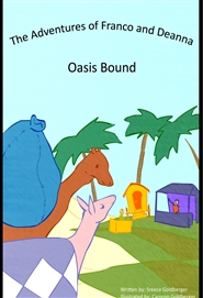 The Adventures of Franco and Deanna: Oasis Bound cover image