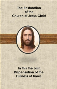 The Restoration of the Church of Jesus Christ cover image
