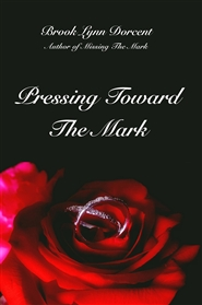 Pressing Toward The Mark cover image