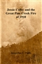 Jessie Colby and the Great Pine Creek Fire of 1910 cover image