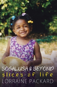 Bogalusa and Beyond: Slices of Life cover image