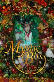 Mystic Bliss, A Gentle Reminder cover image