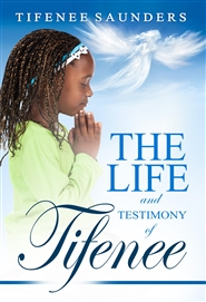 The Life and Testamony of Tifenee cover image