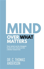 Mind Over What Matters cover image