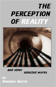 THE PERCEPTION OF REALITY and other selected works cover image